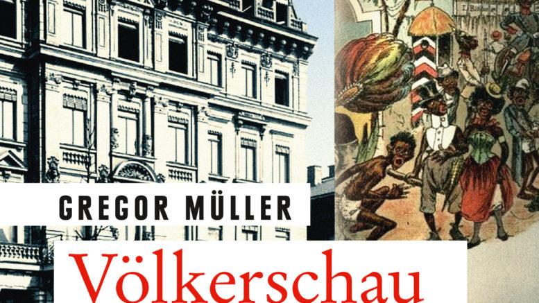"""Buchcover des Romans """"Völkerschau"""" von Gregor Müller wo ein Gründerzeithaus und eine Litfassäule zu sehen sind."""